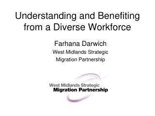 Understanding and Benefiting from a Diverse Workforce