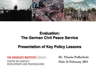 Evaluation:  The German Civil Peace Service  Presentation of Key Policy Lessons