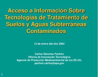 Acceso a Información Sobre Tecnologías de Tratamiento de Suelos y Aguas Subterráneas Contaminados