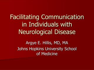 Facilitating Communication in Individuals with Neurological Disease