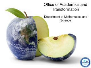 Office of Academics and Transformation