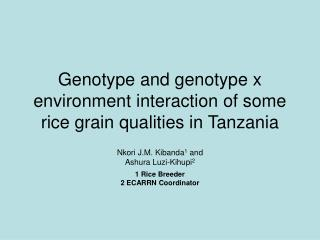 Genotype and genotype x environment interaction of some rice grain qualities in Tanzania