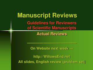 Manuscript Reviews