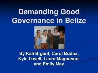 Demanding Good Governance in Belize
