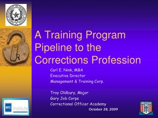 A Training Program Pipeline to the Corrections Profession
