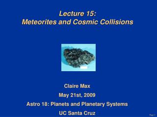 Lecture 15: Meteorites and Cosmic Collisions