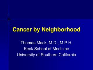 Cancer by Neighborhood