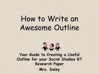 How to  Write  an Awesome Outline