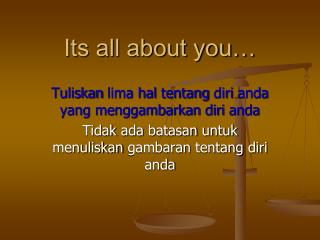 Its all about you…