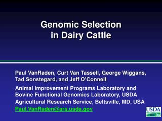 Genomic Selection  in Dairy Cattle