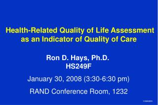Health-Related Quality of Life Assessment as an Indicator of Quality of Care