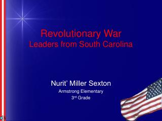 Revolutionary War Leaders from South Carolina