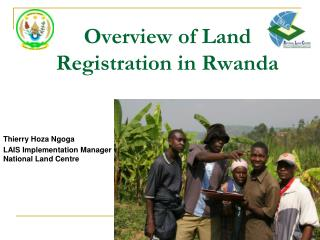 Overview of Land Registration in Rwanda