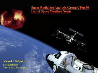 Michael J. Golightly Steve Johnson NASA Johnson Space Center