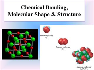 Chemical Bonding,  Molecular Shape & Structure