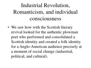 Industrial Revolution,  Romanticism, and individual consciousness