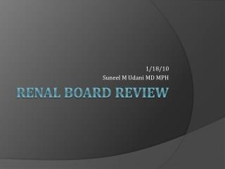 Renal Board Review
