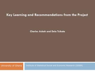 Key Learning and Recommendations from the Project