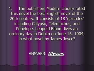 ANSWER:  Ulysses