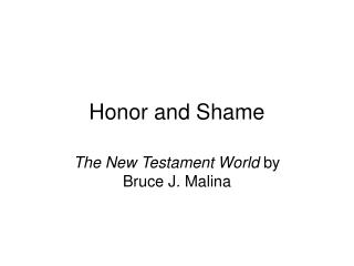 Honor and Shame