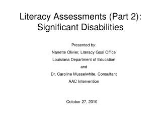 Literacy Assessments (Part 2): Significant Disabilities