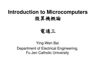 Introduction to Microcomputers 微算機概論 電通三