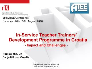 35th  ATEE Conference Budapest, 26 th - 30th August, 2010