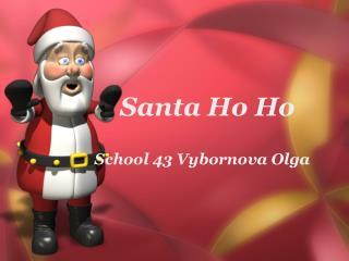 Santa Ho Ho