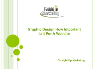 Graphic Design - How Important Is It For A Website?