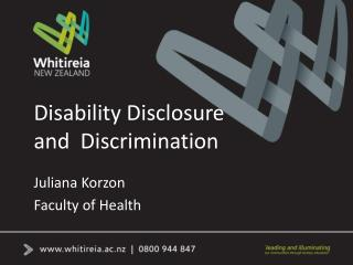 Disability Disclosure  and  Discrimination