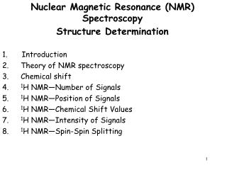 Nuclear Magnetic Resonance (NMR) Spectroscopy Structure Determination    Introduction