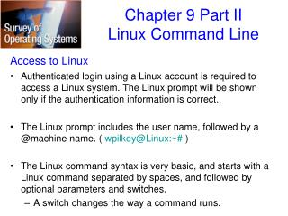 Access to Linux
