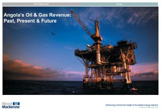 Angola's Oil & Gas Revenue: Past, Present & Future