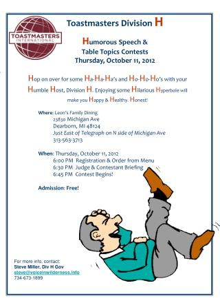 Toastmasters Division  H H umorous Speech & Table Topics Contests Thursday, October 11,  2012