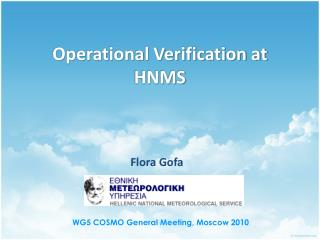 Operational Verification at HNMS