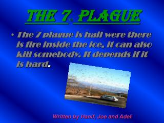 The 7 TH plague