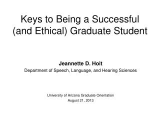 Keys to Being a Successful (and Ethical) Graduate Student