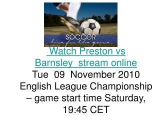 Preston vs Barnsley LIVE ONLINE STREAMING TV