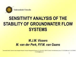 SENSITIVITY ANALYSIS OF THE STABILITY OF GROUNDWATER FLOW SYSTEMS