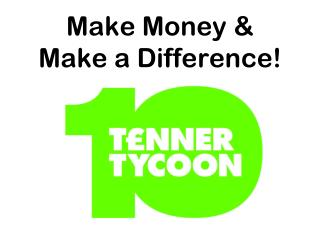 Make Money & Make a Difference!