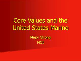 Core Values and the United States Marine