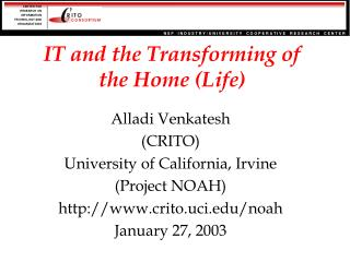 IT and the Transforming of the Home (Life)