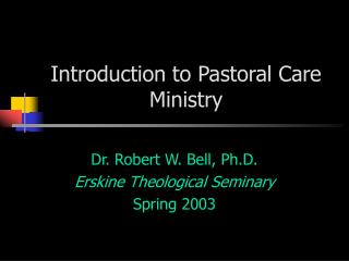 Introduction to Pastoral Care Ministry