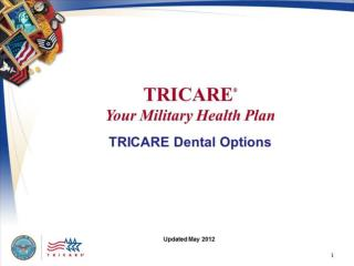 TRICARE  Your Military Health Plan  TRICARE Dental Options