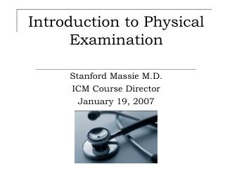 Introduction to Physical Examination