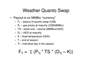 Weather Quanto Swap