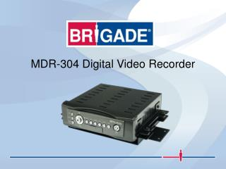 MDR-304 Digital Video Recorder