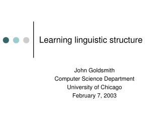 Learning linguistic structure
