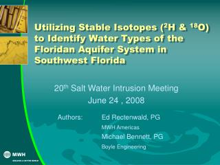 Utilizing Stable Isotopes ( 2 H &  18 O) to Identify Water Types of the Floridan Aquifer System in Southwest Florida
