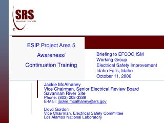 Jackie McAlhaney Vice Chairman, Senior Electrical Review Board